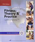 Fitness: Theory and Practice: The Comprehensive Resource for Fitness Instruction, by Gladwin, 4th Edition