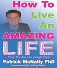 How To Live An Amazing Life