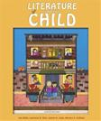 Literature and the Child, by Galda, 8th Edition