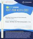 MindTap Psychology, 1 term (6 months) Printed Access Card for Kalats Introduction to Psychology, 11th (MindTap for Psychology)