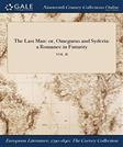 The Last Man: or, Omegarus and Syderia: a Romance in Futurity; VOL. II