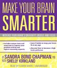 Make Your Brain Smarter: An Easy Plan to Increase Your Creativity, Energy, and Focus (Library Edition)
