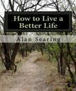 How to Live a Better Life: By Improving Your Skill Set