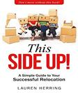 This Side Up: Simple Guide To Your Successful Relocation