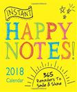 2018 Instant Happy Notes Boxed Calendar: 365 Reminders to Smile and Shine!