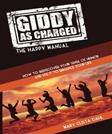 Giddy as Charged: The Happy Manual
