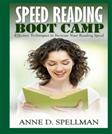Speed Reading Boot Camp: Effective Techniques to Increase Your Reading Speed