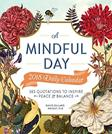 A Mindful Day 2018 Daily Calendar: 365 Quotes to Inspire Positive Energy