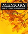Memory: How to Develop, Train and Use It: Code Keepers: Secret Computer Password Organizer (Volume 1)