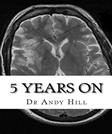 5 years on (Surviving a stroke) (Volume 4)