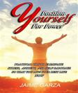 Position Yourself For Power: Practical Tips To Eliminate Stress, Anxiety, & Self-Sabotage So That You Live Your Best Life Now