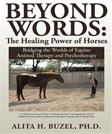 Beyond Words: The Healing Power of Horses