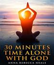 30 Minutes Time Alone with God