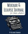 Webinar & E-Course Journal for Indie Authors