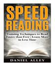 Speed Reading:: Training Techniques to Read Faster Than Ever - Learn More in Less Time (Speed Reading Guide, Reading Comprehension, Memory, Reading Speed)