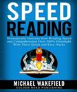 Speed Reading: Dramatically Increase Your Reading Speed and Comprehension Over 300% Overnight With These Quick and Easy Hacks