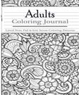 Adult Coloring Journal : Lined Note Pad and Anti Stress Coloring Patterns: Stress Relief Coloring Book and Relaxation (Journal Coloring Book) (Volume 10)