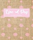 Line A Day 5 Year Journal: 5 Years Of Memories, Blank Date No Month, 6 x 9, 365 Lined Pages