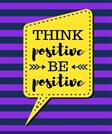 Think Positive Be Positive: Purple Stripes - 100 Pages - Blank Page Lined Journal Notebook (Inspirational Notebooks)