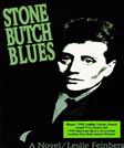 Stone Butch Blues, by Feinberg