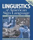 Linguistics of American Sign Language: An Introduction, by Valli