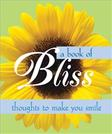 A Book of Bliss: Thoughts to Make You Smile