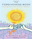 The Forgiveness Book: Healing the Hurts We Dont Deserve