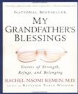 My Grandfathers Blessings: Stories of Strength, Refuge, and Belonging