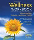 Wellness Workbook: How to Achieve Enduring Health and Vitality, by Travis, 3rd Edition