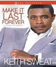 Make It Last Forever: The Dos and Donts (Zane Presents)