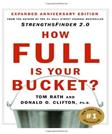 How Full Is Your Bucket?: Positive Strategies for Work and Life, by Rath