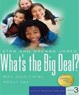 Whats the Big Deal?: Why God Cares About Sex (Gods Design for Sex)
