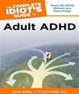 The Complete Idiots Guide to Adult ADHD