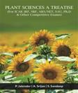 Plant Sciences A Treatise: (For ICAR JRF, SRF, ARS/NET, SAU, Ph.D & Other Competitive Exams)