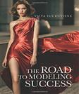 The Road to Modeling Success