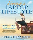 Living a Laptop Lifestyle: Reclaim Your Life by Making Money Online ( No Experience Required)