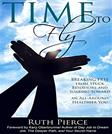 Time to Fly: Breaking Free from Stuck Behaviors and Soaring toward an All-Around Healthier You