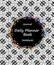 Journal Daily Planner Book Notebook: Black White Art, Appointment Book, Day Plan To do List, Plan Your Work Office Agenda, Journal Book, Student ... Success Life Organizer 120 Pages 6 x 9